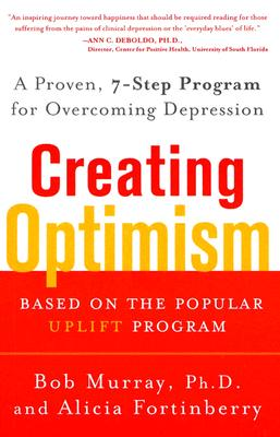Creating Optimism By Murray, Bob/ Fortinberry, Alicia